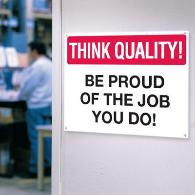 Think Quality Signs - The Job You Do