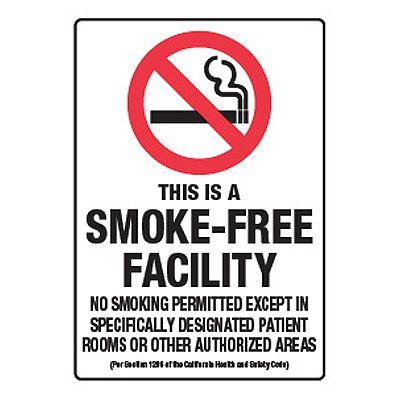 This Is A Smoke-Free Facility - California No Smoking Signs