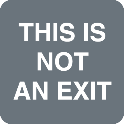 This Is Not An Exit Optima Policy Signs