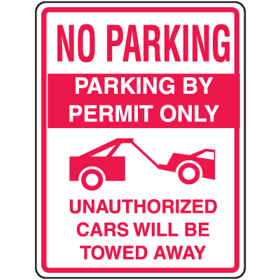 Parking By Permit Only No Parking Signs