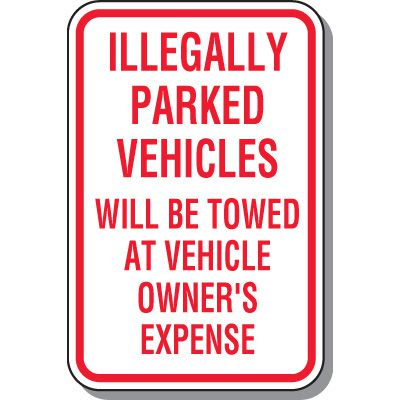 Tow Away Zone Signs - Illegally Parked Vehicles