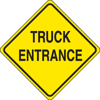 Traffic Signs - Truck Entrance