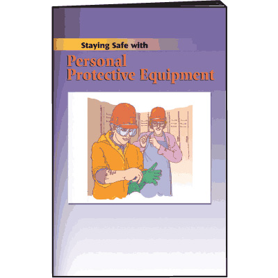 Personal Protective Equipment Training Booklets