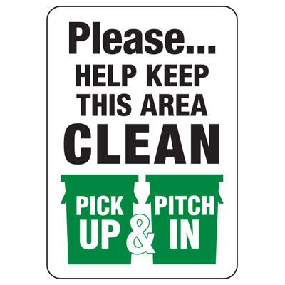 Facility Reminder Signs - Please Help Keep This Area Clean Pick Up & Pitch In