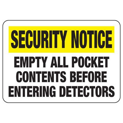 Security Notice Empty All Pockets - Metal Detector Signs