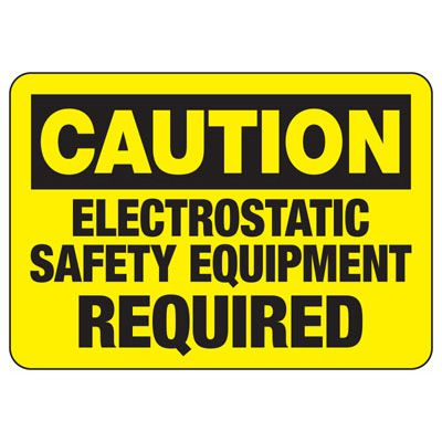 Caution Electrostatic Safety Equipment - ESD Static Sign