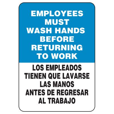 Facility Reminder Signs - Bilingual - Employees Must Wash Hands Before Returning To Work