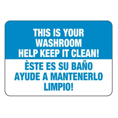 Facility Reminder Signs - Bilingual - This Is Your Washroom Help Keep It Clean