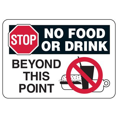 Facility Reminder Signs - Stop No Food Or Drink Beyond This Point