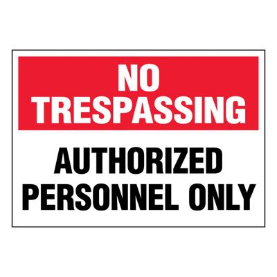 Ultra-Stick Signs - Authorized Personnel Only