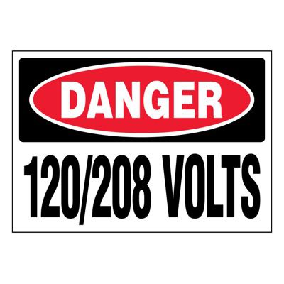 Ultra-Stick Signs - Danger 120/208 Volts