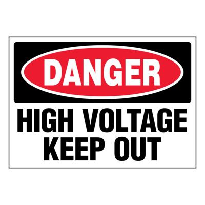 Ultra-Stick Signs - Danger High Voltage Keep Out