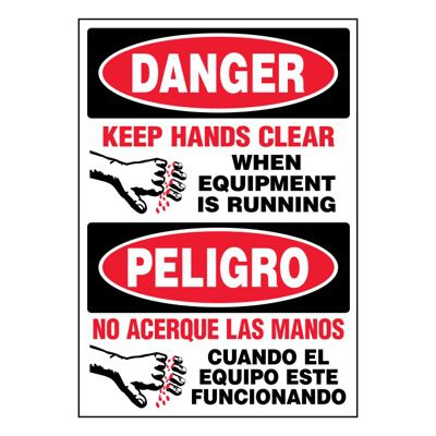 Ultra-Stick Signs - Danger Keep Hands Clear (Bilingual)