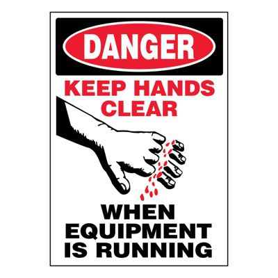 Ultra-Stick Signs - Danger Keep Hands Clear