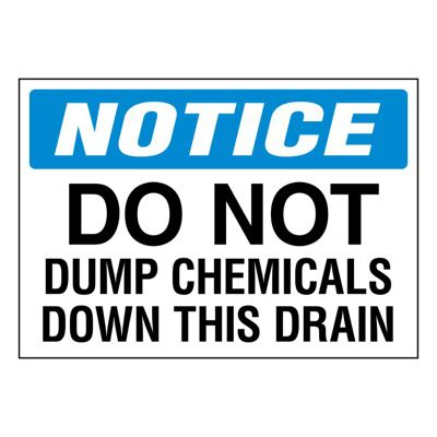 Ultra-Stick Signs - Notice Do Not Dump Chemicals