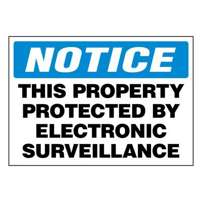 Ultra-Stick Signs - Notice Property Protected