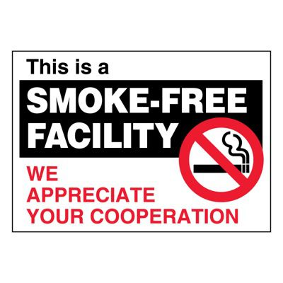 Ultra-Stick Signs - This Is A Smoke-Free Facility