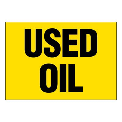 Ultra-Stick Signs - Used Oil