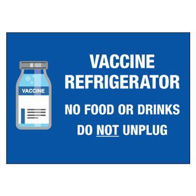 Vaccine Refrigerator - Do Not Unplug Label