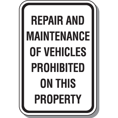 Vehicle Control Signs - Repair And Maintenance