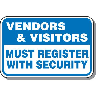 Visitor Parking Signs - Vendors & Visitors Must Register