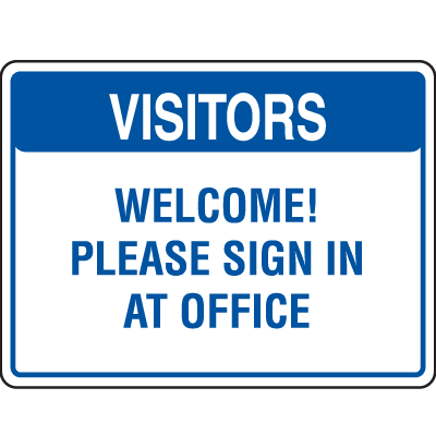 Visitor Signs - Sign In At Office