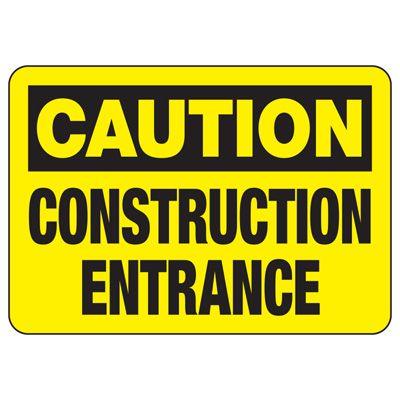 Caution Signs - Caution Construction Entrance