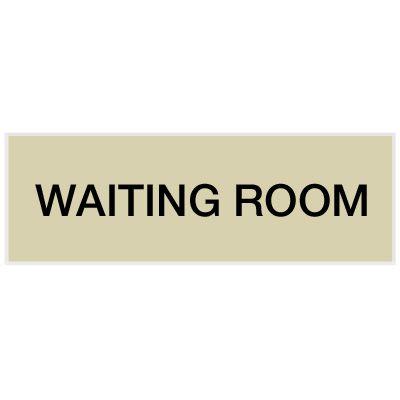 Waiting Room - Engraved Standard Worded Signs