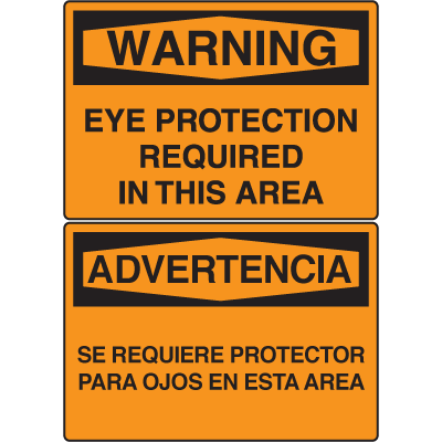 OSHA Warning Signs - Warning Eye Protection Required In This Area