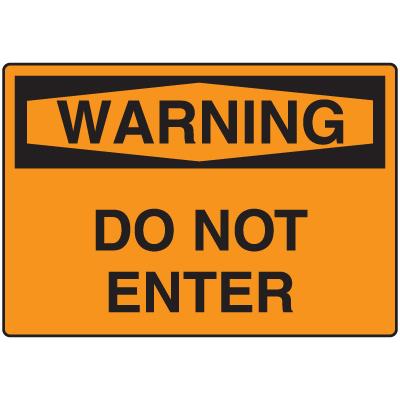 OSHA Warning Signs - Do Not Enter