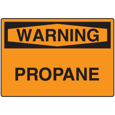 OSHA Warning Signs -Warning Propane