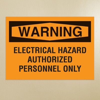 OSHA Warning Signs - Electrical Hazard Authorized Personnel Only