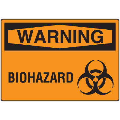 OSHA Warning Signs - Warning Biohazard