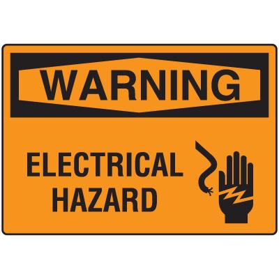 OSHA Warning Signs - Electrical Hazard