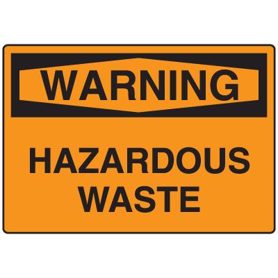 OSHA Warning Signs - Warning Hazardous Waste