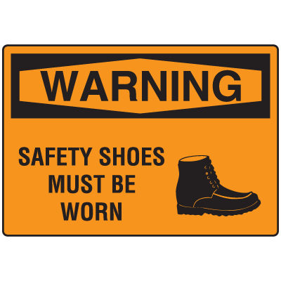 OSHA Warning Signs - Safety Shoes Must Be Worn