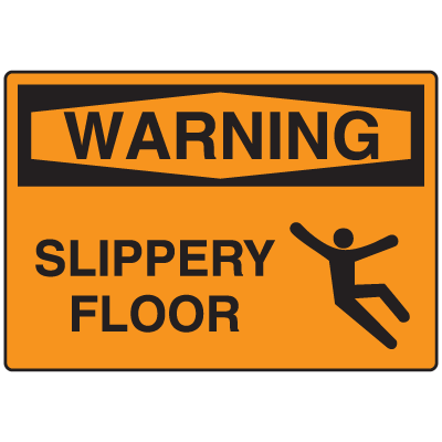 OSHA Warning Signs - Warning Slippery Floor