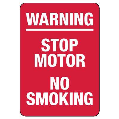 Warning: Stop Motor No Smoking Sign