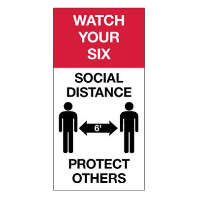 Social Distance Giant Wall Signs - Watch Your Six