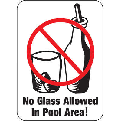 Water Safety Signs - No Glass Allowed In Pool Area!