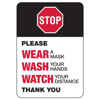 STOP: Wear a Mask, Wash Your Hands, Watch Your Distance Sign