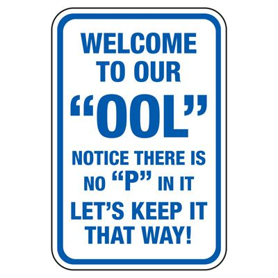 Welcome To Our Ool - Pool Signs