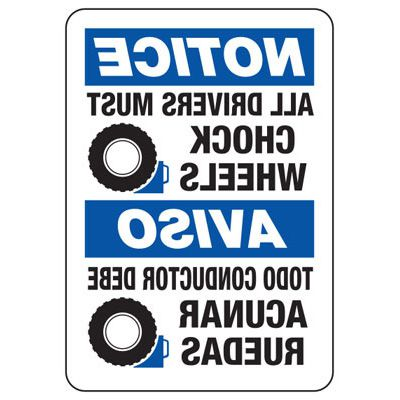 All Drivers Must Chock Wheels - Bilingual Mirror View Wheel Chock Signs