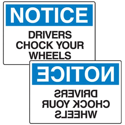 Wheel Chock Signs - Notice Drivers Chock Your Wheels