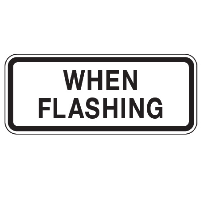 When Flashing - School Parking Signs