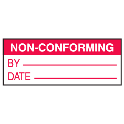 Non-Conforming By Date Write On Labels