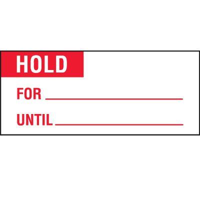 Hold Status Label