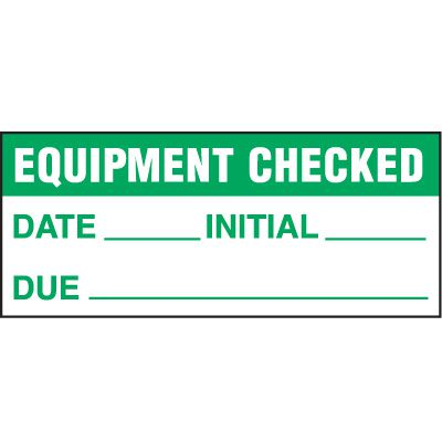 Equipment Checked Status Label