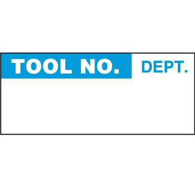 Tool No. Dept. Label