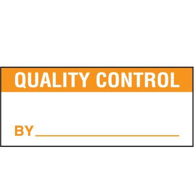 Quality Control Status Label